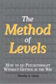 The Method of Levels: How to do psychotherapy without getting in the way.